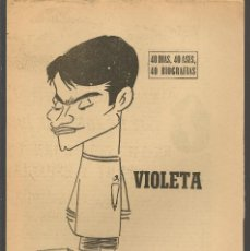 Coleccionismo deportivo: 40 DIAS, 40 ASES, 40 BIOGRAFIAS. VIOLETA. EL BENJAMÍN DE LOS MAGNÍFICOS. MARCA, 23 JUNIO 1966(ST/A1). Lote 152475318