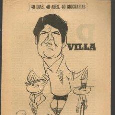 Coleccionismo deportivo: 40 DIAS, 40 ASES, 40 BIOGRAFIAS. VILLA, EL RESUCITADO. MARCA, 8 JUNIO 1966. (ST/A1). Lote 152475890