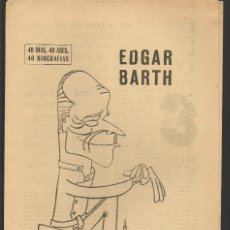 Coleccionismo deportivo: 40 DIAS, 40 ASES, 40 BIOGRAFIAS. EDGAR BARTH. MARCA, 16 JULIO 1967. (ST/A1). Lote 152476550
