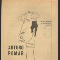 Coleccionismo deportivo: 40 DIAS, 40 ASES, 40 BIOGRAFIAS. ARTURO POMAR. MARCA, 2 AGOSTO 1967. (ST/A1). Lote 152477086