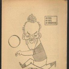 Coleccionismo deportivo: 40 DIAS, 40 ASES, 40 BIOGRAFIAS. TSCHIK CAJKOVSKI. MARCA, 2 SEPTIEMBRE 1968. (ST/A1). Lote 152477310