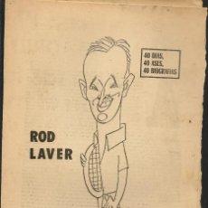 Coleccionismo deportivo: 40 DIAS, 40 ASES, 40 BIOGRAFIAS. ROD LAVER, EL NÚMERO UNO. MARCA, 24 JULIO 1968. (ST/A1). Lote 152477578