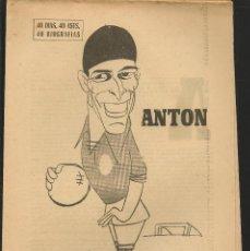 Coleccionismo deportivo: 40 DIAS, 40 ASES, 40 BIOGRAFIAS. ANTÓN, EL CAÑONERO CON BOINA. MARCA, 11 AGOSTO 1967. (ST/A1). Lote 152477794