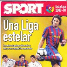 Coleccionismo deportivo: SPORT EXTRA LIGA 2009- 10 LFP UNA LIGA ESTELAR FICHAJES DE IBRAHIMOVIC RONALDO KAKÁ. Lote 152567886