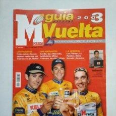 Coleccionismo deportivo: GUIA MARCA VUELTA A ESPAÑA 2003. TDKR46. Lote 152776466