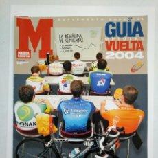 Coleccionismo deportivo: GUIA MARCA VUELTA A ESPAÑA 2004. TDKR46. Lote 152776534