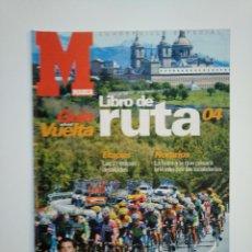 Coleccionismo deportivo: GUIA MARCA VUELTA A ESPAÑA 2004. LIBRO DE RUTA. TDKR46. Lote 152776690