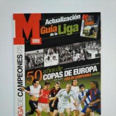 Coleccionismo deportivo: EXTRA GUIA MARCA LIGA CAMPEONES 2004-2005. ACTUALIZACION LIGA 2005 CHAMPIONS LEAGUE. TDKR46. Lote 152779774