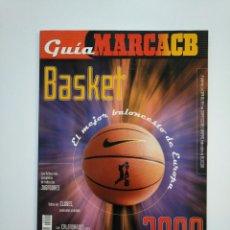 Coleccionismo deportivo: GUIA MARCA BASKET BALONCESTO. AÑO 2000. TDKR46. Lote 152779870
