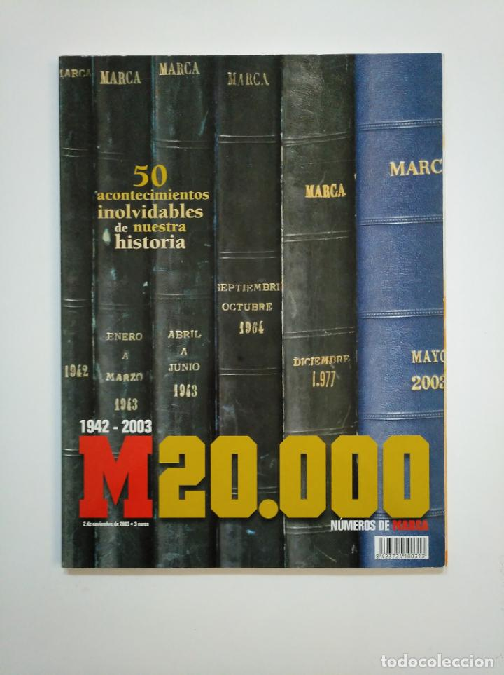 SUPLEMENTO ESPECIAL DIARIO MARCA NUMERO Nº 20000 - EXTRA HISTORIA 1942-2003. TDKR46 (Coleccionismo Deportivo - Revistas y Periódicos - Marca)