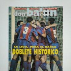 Coleccionismo deportivo: REVISTA DON BALON. LA LIGA PARA EL BARSA. DOBLETE HISTORICO. DEL 9 AL 15 DE JUNIO 1992. TDKR46. Lote 152780318