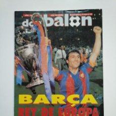 Coleccionismo deportivo: REVISTA DON BALON. DEL 26 DE MAYO AL 1 JUNIO 1992. EL BARÇA REY DE EUROPA. F.C. BARCELONA. TDKR46. Lote 152781078