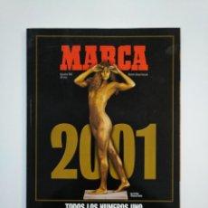 Coleccionismo deportivo: ANUARIO MARCA 2001 TODOS LOS NUMEROS UNO. TDKR8. Lote 152788726