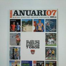 Coleccionismo deportivo: REVISTA ESPECIAL ANUARIO 07 2007 DIARIO MARCA - EXTRA RESUMEN AÑO 2007. TDKR8. Lote 152789554