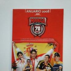 Coleccionismo deportivo: ANUARIO MARCA AÑO 2008 70 AÑOS ANIVERSARIO MARCA. TDKR8. Lote 152789662