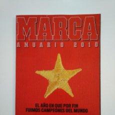 Coleccionismo deportivo: REVISTA ANUARIO MARCA AÑO 2010. TDKR8. Lote 152789878