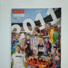 Coleccionismo deportivo: REVISTA ANUARIO MARCA AÑO 2011. TDKR8. Lote 152790062
