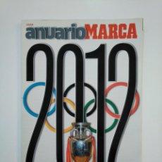 Coleccionismo deportivo: REVISTA ANUARIO MARCA AÑO 2012. TDKR8. Lote 152790146