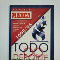 Coleccionismo deportivo: REVISTA ANUARIO MARCA 1995 / 1996. TODO DEPORTE. TDKR8. Lote 152792246