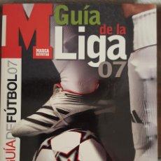 Coleccionismo deportivo: GUÍA MARCA DE LA LIGA 07. Lote 153086078