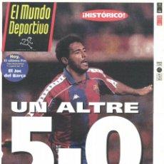 Coleccionismo deportivo: DIARIO EL MUNDO DEPORTIVO 9 DE ENERO 1994 - BARÇA 5 REAL MADRID 0 - . Lote 154190326