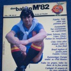 Coleccionismo deportivo: DON BALON M82 Nº 2 MUNDIAL 82. Lote 155577858