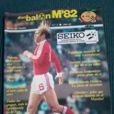 Coleccionismo deportivo: DON BALON M82 Nº 5 MUNDIAL 82. Lote 155578670