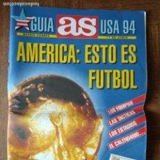 Coleccionismo deportivo: GUIA AS USA 94 - SUPLEMENTO ESPECIAL MUNDIAL 1994 USA - . Lote 155662094