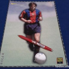Coleccionismo deportivo: POSTER FICHA EL MUNDO DEPORTIVO 97 - 98 ( ROGER ) LAMINA Nº 13 DE 30 X 21 CM F.C. BARCELONA. Lote 155708246