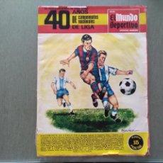 Coleccionismo deportivo: REVISTA EL MUNDO DEPORTIVO-40 AÑOS DE CAMPEONATOS NACIONALES DE LIGA. Lote 155784078