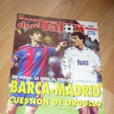 Coleccionismo deportivo: DON BALON N' 1023 1995 BARCELONA MADRID ESPECIAL BUTRAGUEÑO ENTREVISTA NAYIM ZARAGOZA . Lote 155922966