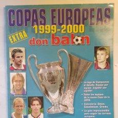 Coleccionismo deportivo: REVISTA DON BALÓN EXTRA COPAS EUROPEAS 1999-2000.. Lote 156538641
