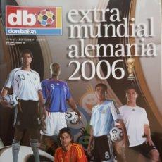 Coleccionismo deportivo: REVISTA DON BALÓN EXTRA MUNDIAL ALEMANIA 2006.. Lote 156544217