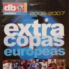 Coleccionismo deportivo: REVISTA DON BALÓN EXTRA COPAS EUROPEAS 2006-2007.. Lote 156544686