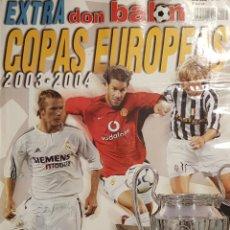 Coleccionismo deportivo: REVISTA DON BALÓN EXTRA COPAS EUROPEAS 2003-04. Lote 157139752
