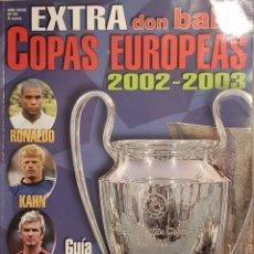Coleccionismo deportivo: REVISTA DON BALÓN EXTRA COPAS EUROPEAS 2002-03. Lote 157139821