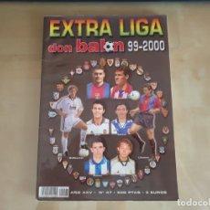 Coleccionismo deportivo: EXTRA LIGA DON BALÓN Nº 47 - 1999-00 - AÑO XXV - 99/00. Lote 158404774