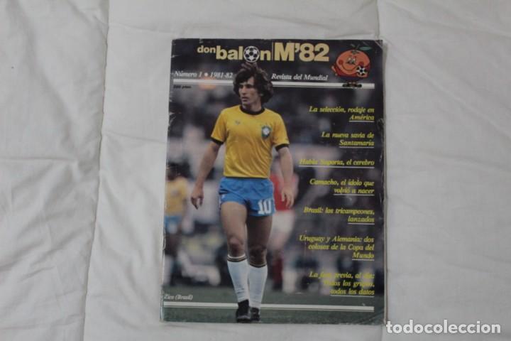 REVISTA DON BALÓN. Nº 1 EXTRA MENSUAL MUNDIAL ESPAÑA '82. ZICO EN PORTADA. (Coleccionismo Deportivo - Revistas y Periódicos - Don Balón)