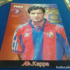 Coleccionismo deportivo: POSTER LAMINA CARTON SPORT F.C.BARCELONA ( FIGO Nº 7 ) PUBLICIDAD KAPPA. Lote 158722322