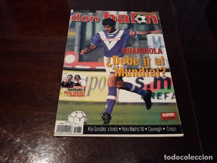REVISTA DON BALON Nº 1381 - GUARDIOLA ¿ DEBE IR AL MUNDIAL? - POSTER DE KLUIVERT BARCELONA C.F (Coleccionismo Deportivo - Revistas y Periódicos - Don Balón)