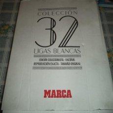 Coleccionismo deportivo: 32 LIGAS BLANCAS EDICIÓN FACSÍMIL DE LOS PERIÓDICOS EDITADOS POR EL MARCA EN SUS PLÁSTICOS CON ARCHI. Lote 159804910
