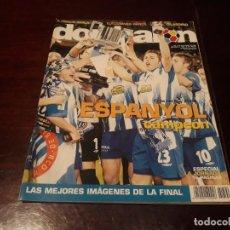 Coleccionismo deportivo: REVISTA DON BALON Nº 1592 -ESPAÑOL CAMPEON DE COPA 2006 -POSTER DEL ESPAÑOL CAMPEON DE COPA DEL REY. Lote 212370550
