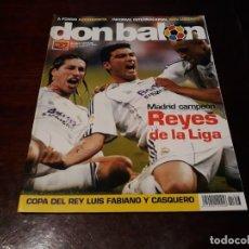 Coleccionismo deportivo: REVISTA DON BALON Nº 1653 - REAL MADRID CAMPEÓN DE LIGA - POSTER DEL MADRID CAMPEÓN 2006-07. Lote 160233382