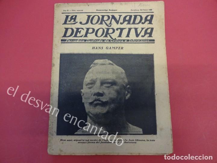 Coleccionismo deportivo: LA JORNADA DEPORTIVA. Numero Especial desplegable Homenatge GAMPER. Año 1923. FC BARCELONA - Foto 5 - 160296902