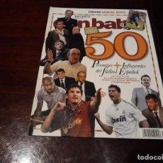 Coleccionismo deportivo - REVISTA DON BALÓN Nº 1768 - 50 PERSONAJES MAS INFLUYENTES DEL FUTBOL ESPAÑOL - POSTER ETO O - 160625762