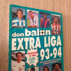 Coleccionismo deportivo: DON BALON - EXTRA LIGA 93-94 - AÑO XVIII - Nº 24 . Lote 160839550