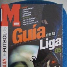Coleccionismo deportivo: GUIA DE DE LA LIGA MARCA 2005. Lote 161296610