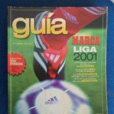 Coleccionismo deportivo: GUIA DE DE LA LIGA MARCA 2001. Lote 161296994