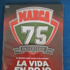 Coleccionismo deportivo: MARCA 75 ANIVERSARIO LA VIDA EN ROJO. Lote 161309942
