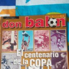 Coleccionismo deportivo: DON BALON NÚMERO 1377 MINGUELLA, CRUCHAGA, CENTENARIO DE LA COPA. Lote 161879445